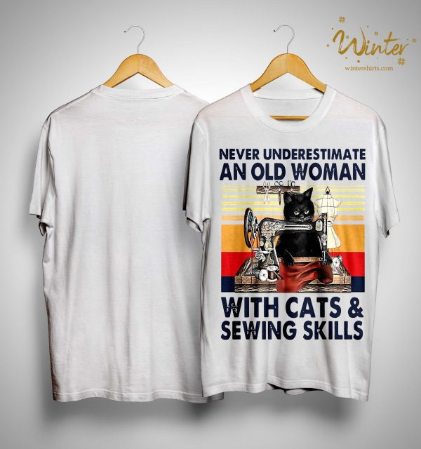 Vintage Never Underestimate An Old Woman With Cats And Sewing Skills Shirt