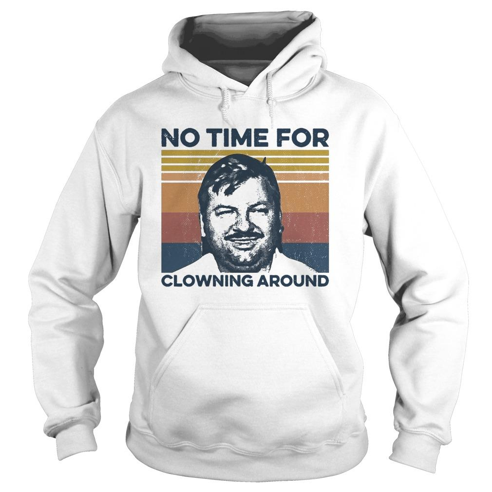 Vintage No Time For Clowning Around Hoodie
