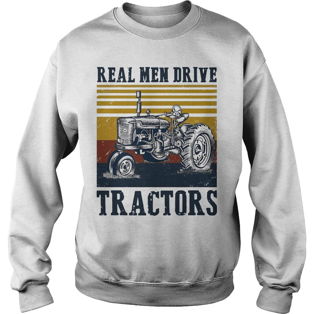 Vintage Real Men Drive Tractors Sweater