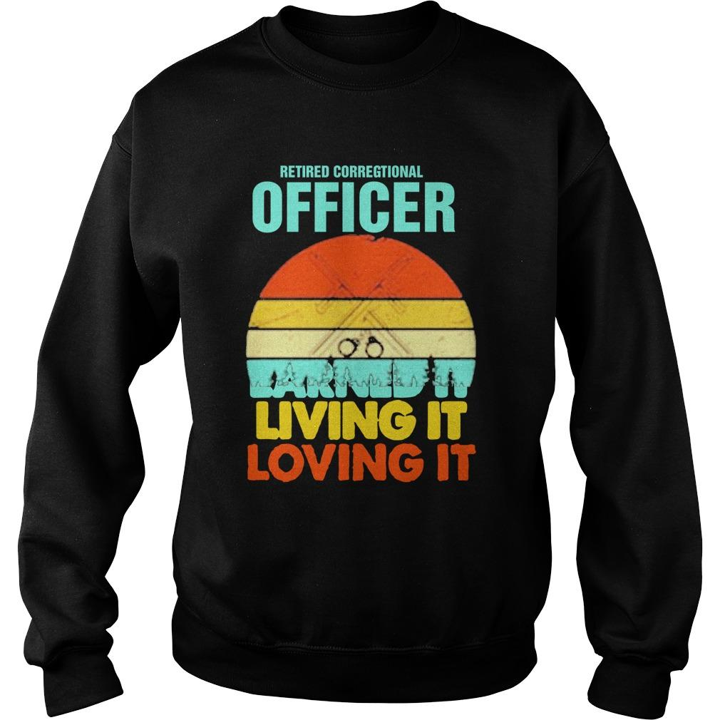 Vintage Retired Correctional Officer Earned It Living It Loving It Sweater