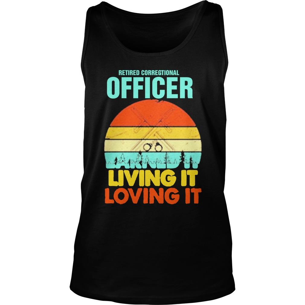 Vintage Retired Correctional Officer Earned It Living It Loving It Tank Top