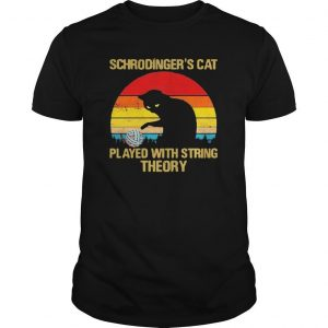 Vintage Schrodinger's Cat Played With String Theory Shirt