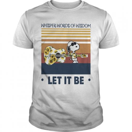 Vintage Snoopy Whisper Words Of Wisdom Let It Be Shirt