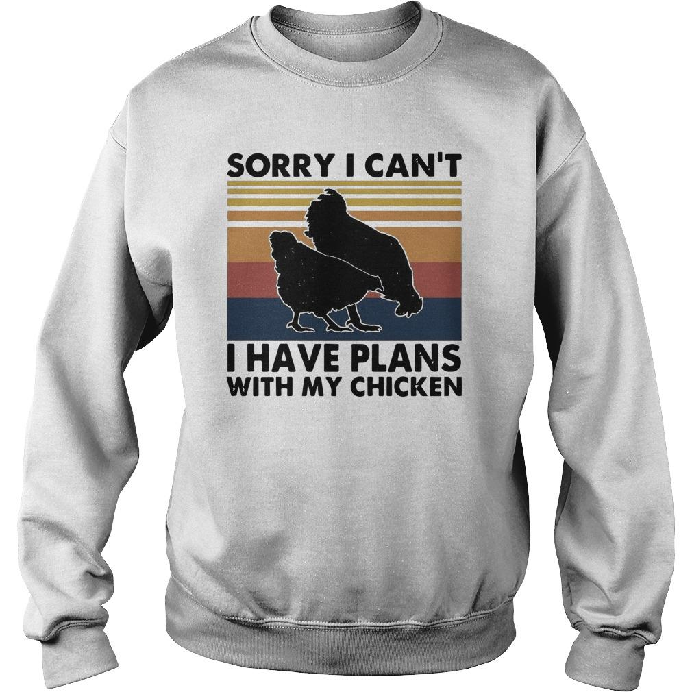 Vintage Sorry I Can't I Have Plans With My Chicken Sweater