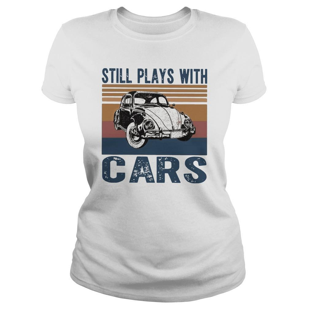 Vintage Still Plays With Cars Longsleeve