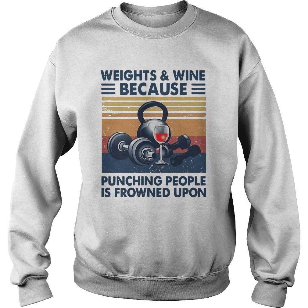 Vintage Weights & Wine Because Punching People Is Frowned Upon Sweater
