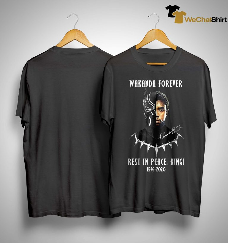 Wakanda Forever Rest In Peace King 1976 2020 Shirt