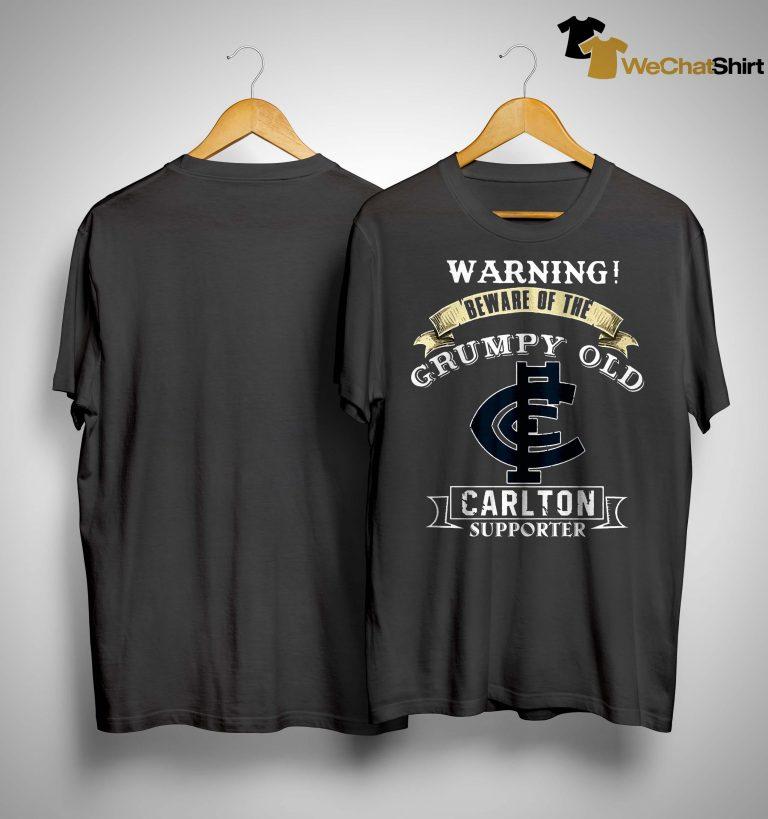 Warning Beware Of The Grumpy Old Carlton Supporter Shirt