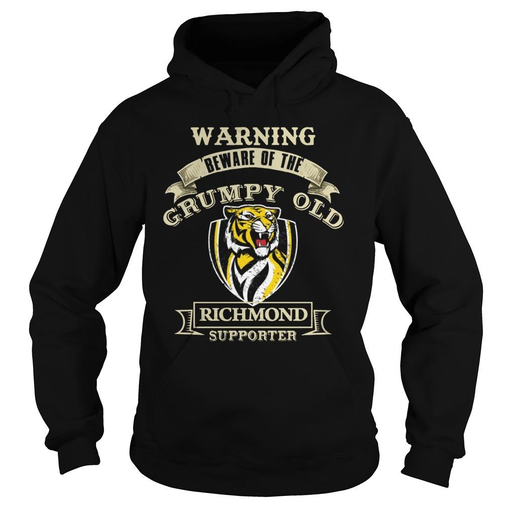Warning Beware Of The Grumpy Old Richmond Supporter Hoodie