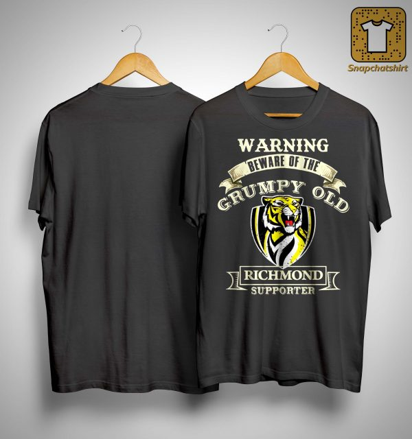 Warning Beware Of The Grumpy Old Richmond Supporter Shirt