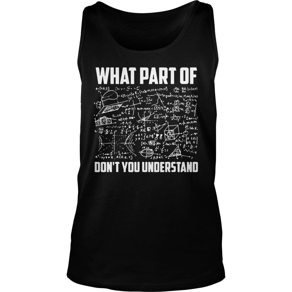What Part Of Don't You Understand Tank Top