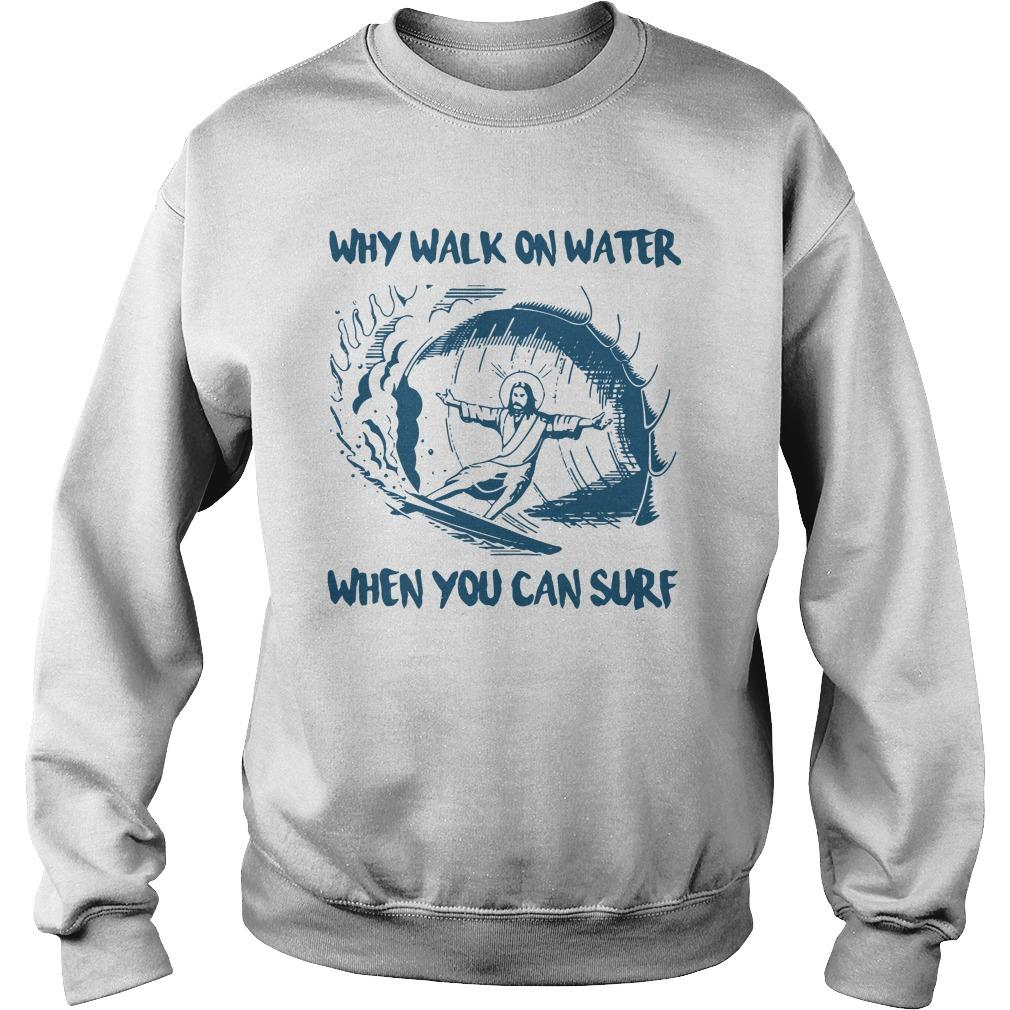 Why Walk On Water When You Can Surf Sweater