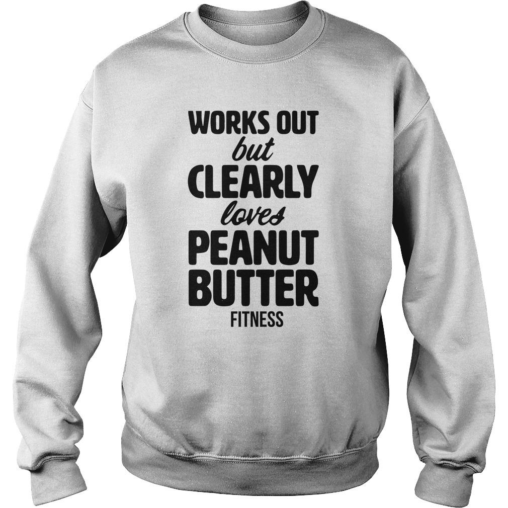 Works Out But Clearly Loves Peanut Butter Sweater