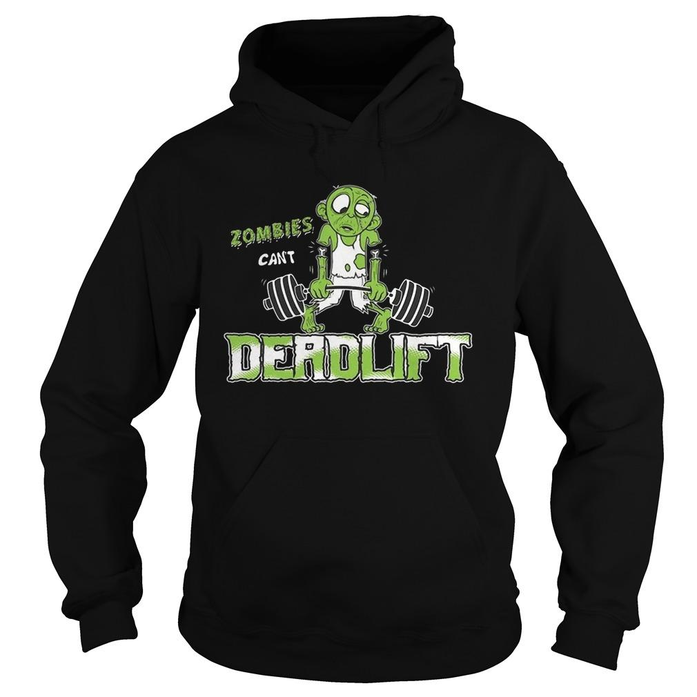 Zombies Can't Deadlift Hoodie