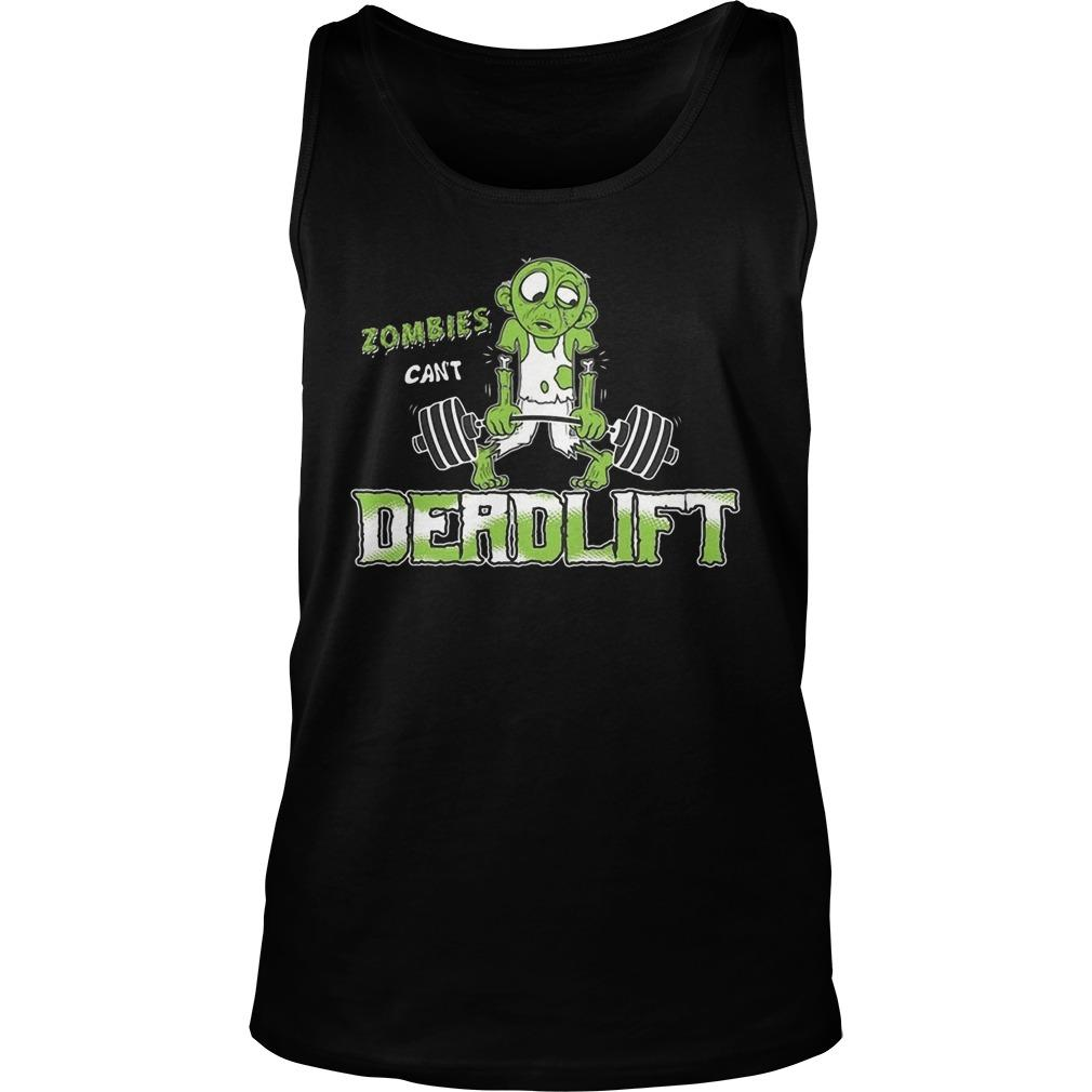 Zombies Can't Deadlift Tank Top