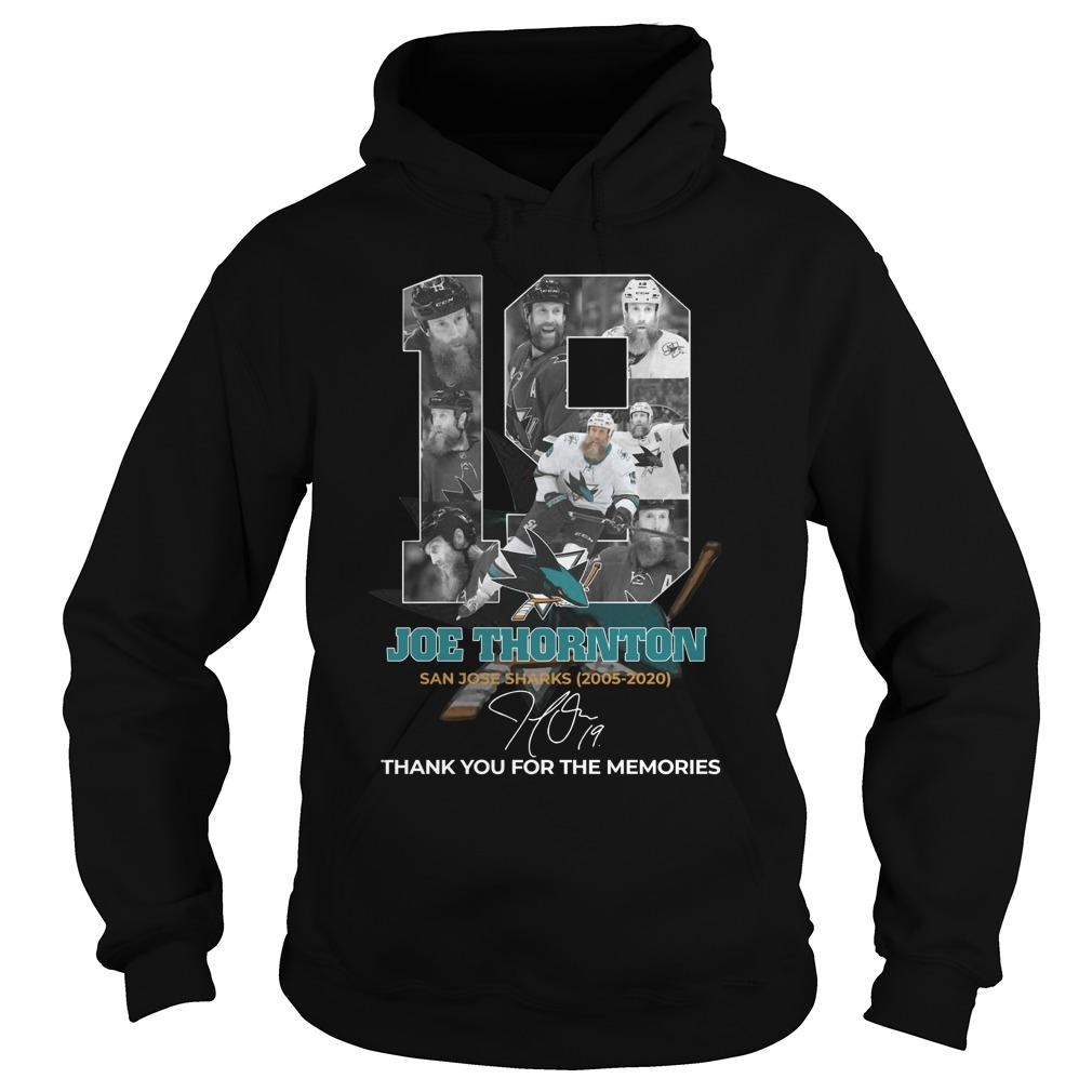 19 Joe Thornton San Jose Sharks Thank You For The Memories Hoodie