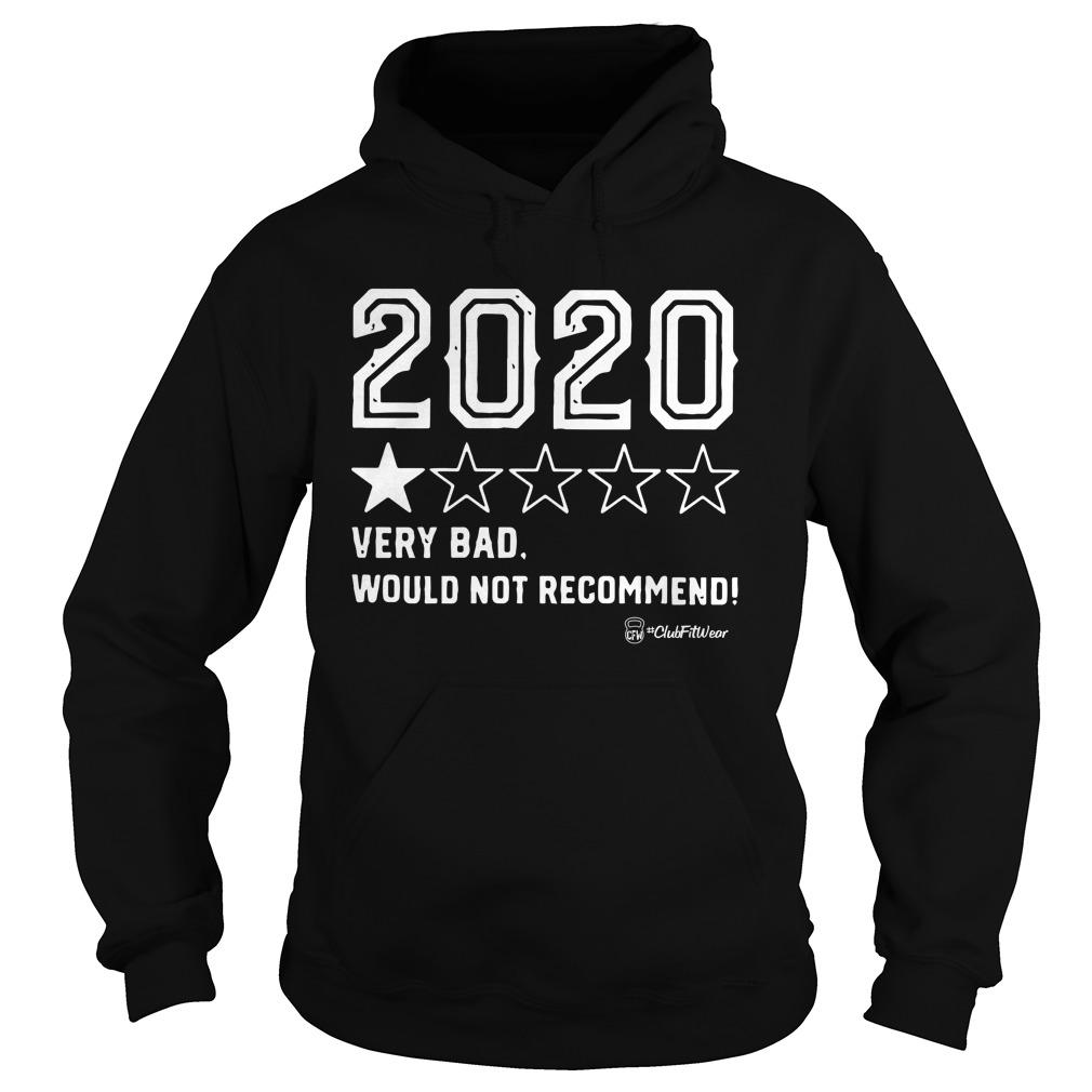 2020 On Star Very Bad Would Not Recommend Hoodie