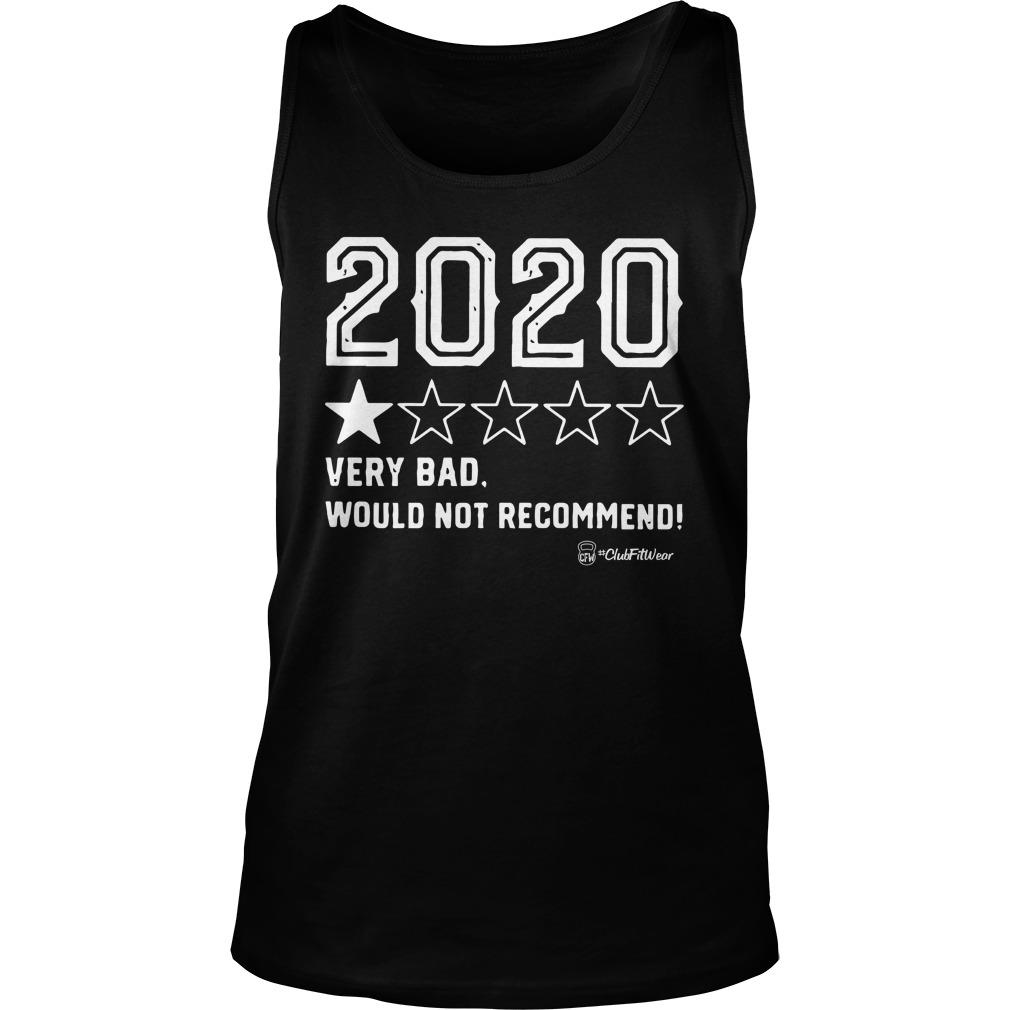 2020 On Star Very Bad Would Not Recommend Tank Top