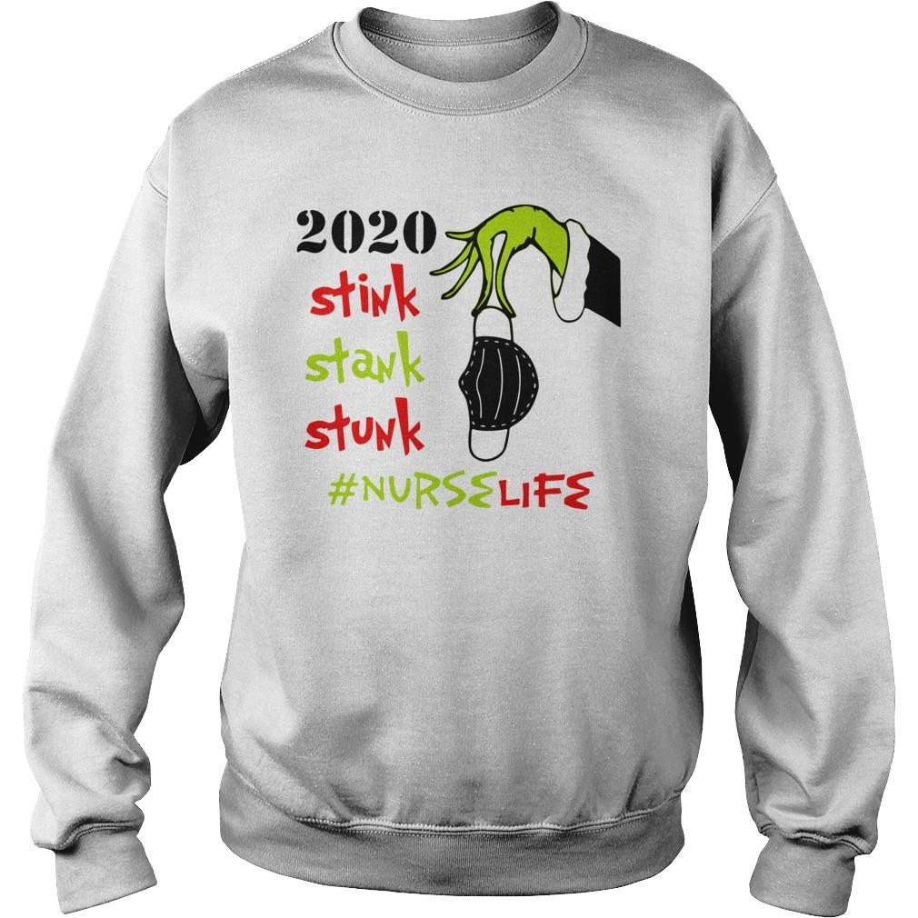 2020 Stink Stank Stunk #nurselife Sweater