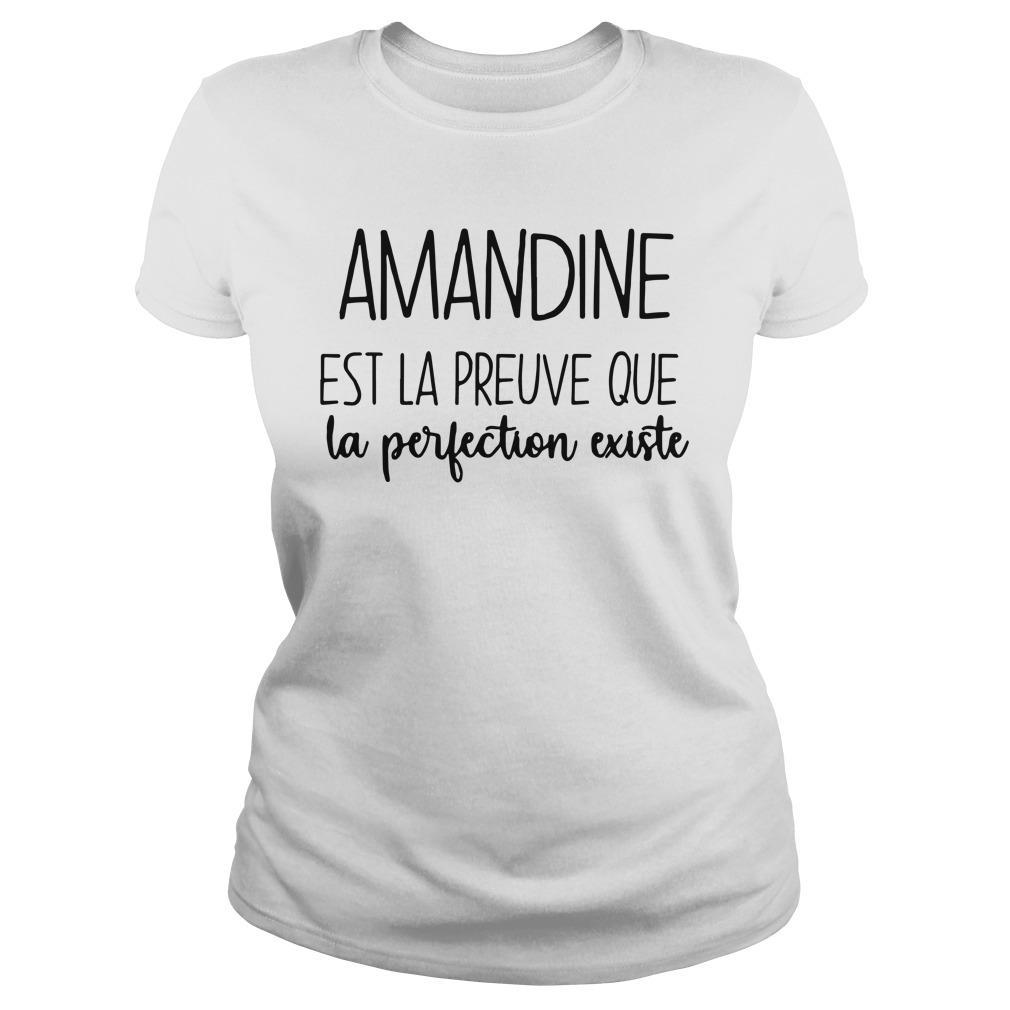 Amandine Est La Preuve Que La Perfection Existe Longsleeve