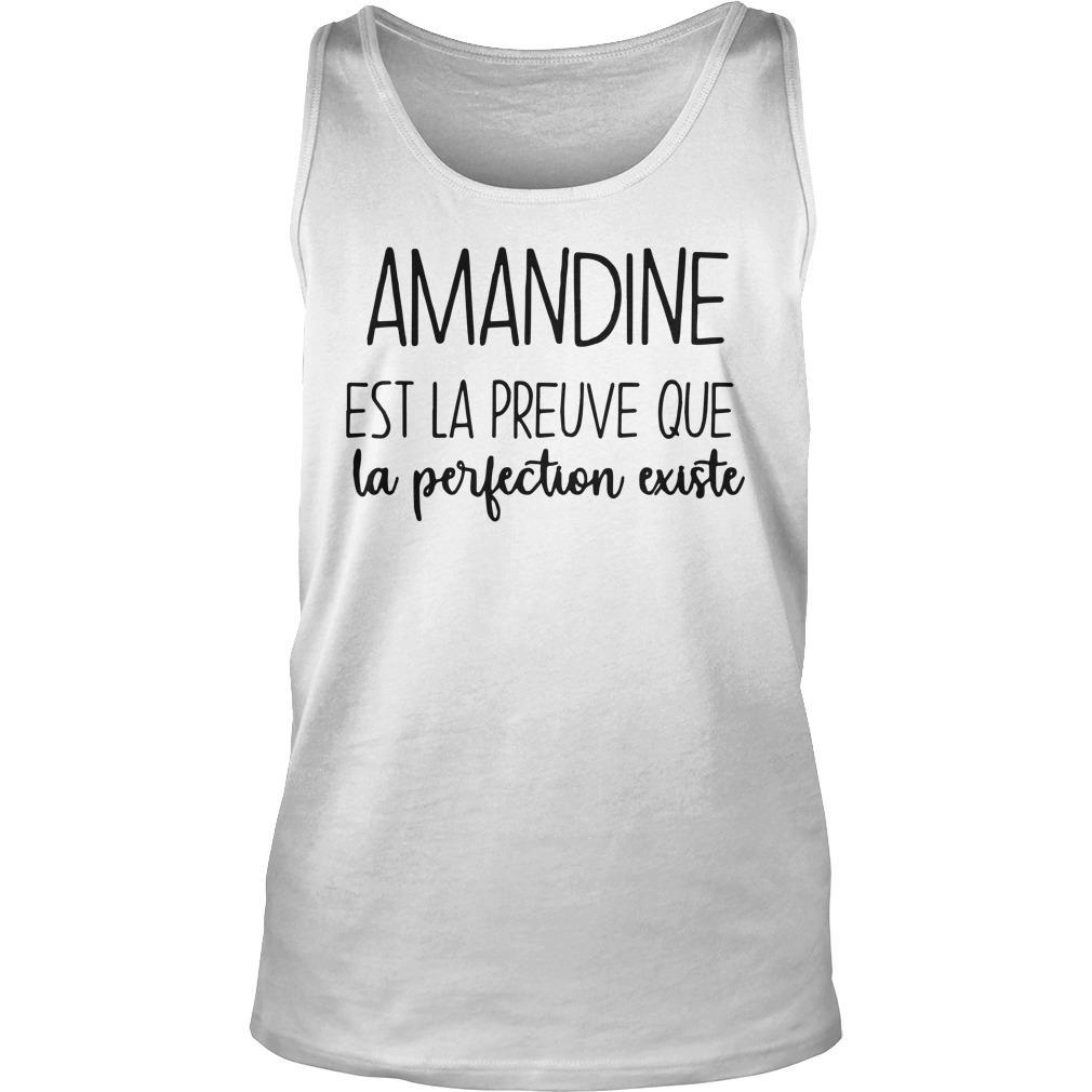Amandine Est La Preuve Que La Perfection Existe Tank Top