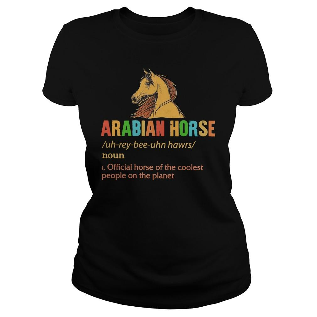 Arabian Horse Official Horse Of The Coolest People On The Planet Longsleeve