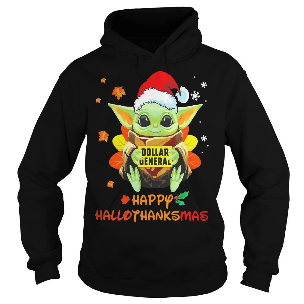 Baby Yoda Hugging Dollar General Happy Hallothanksmas Hoodie