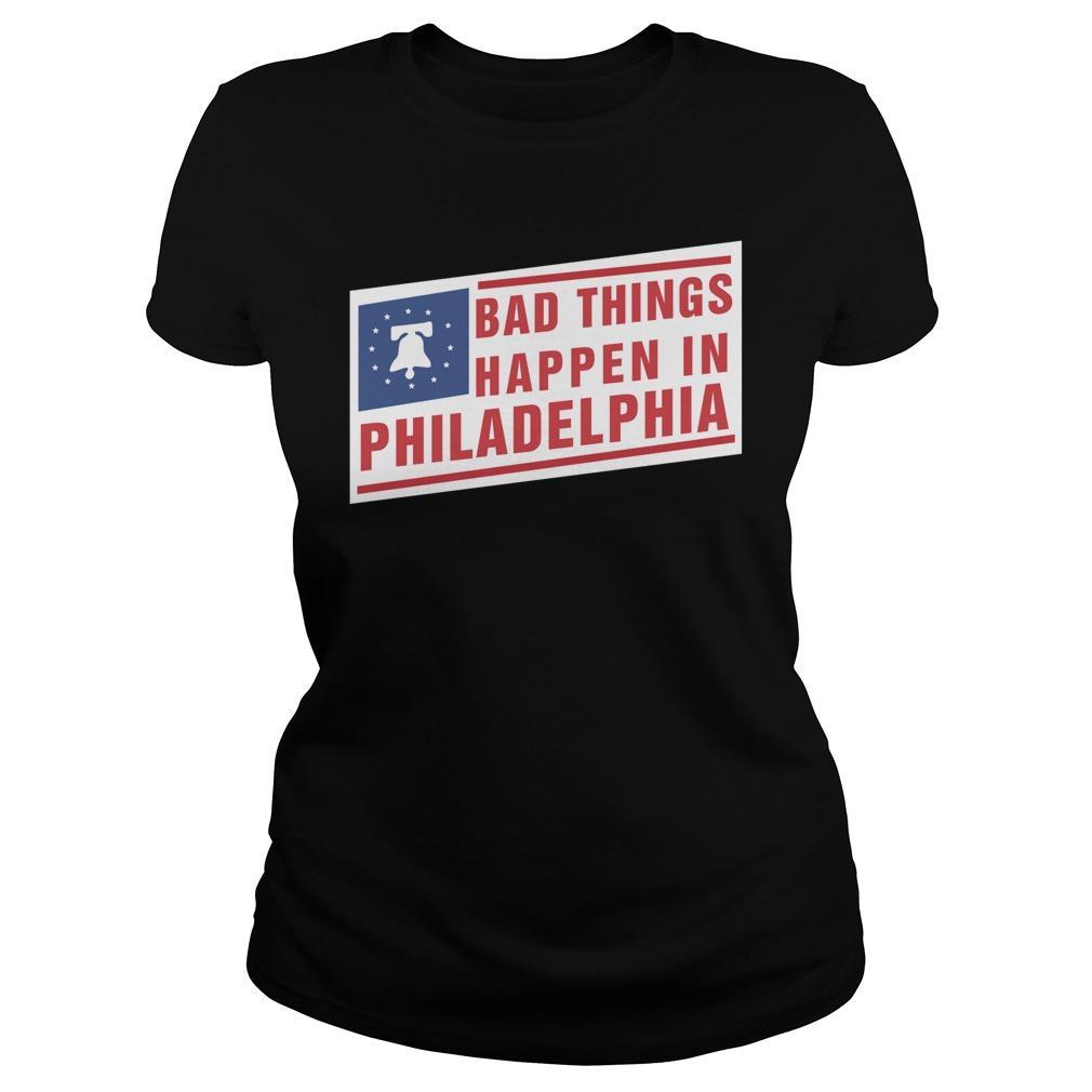 Bad Things Happen In Philadelphia Longsleeve