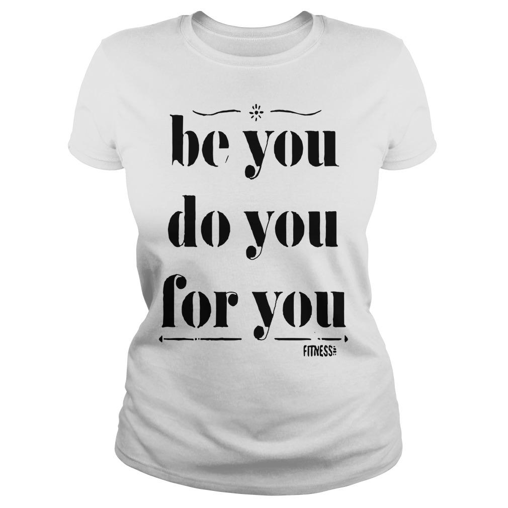 Be You Do You For You Longsleeve