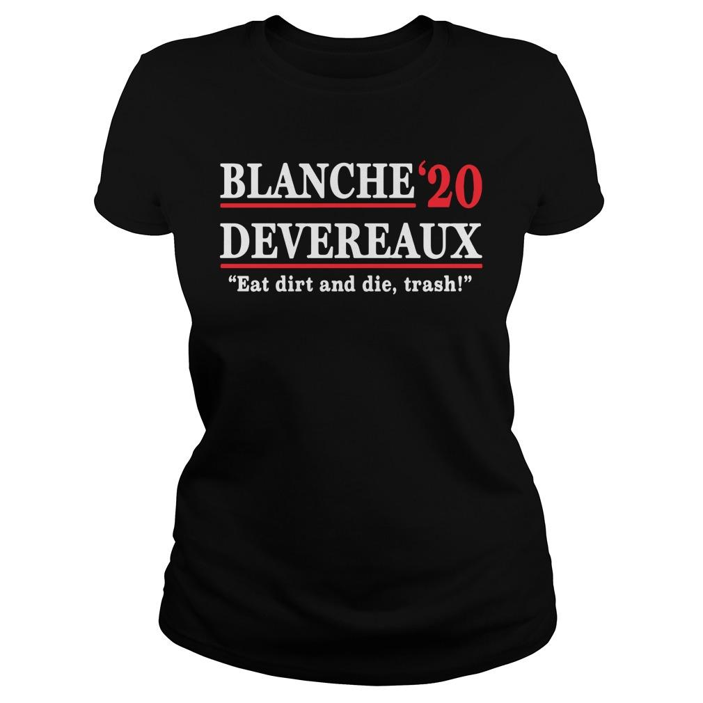 Blanche Devereaux '20 Eat Dirt And Die Trash Longsleeve