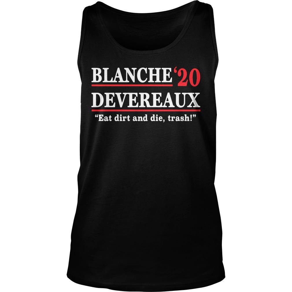 Blanche Devereaux '20 Eat Dirt And Die Trash Tank Top