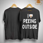 Camping I Love Peeing Outside Shirt