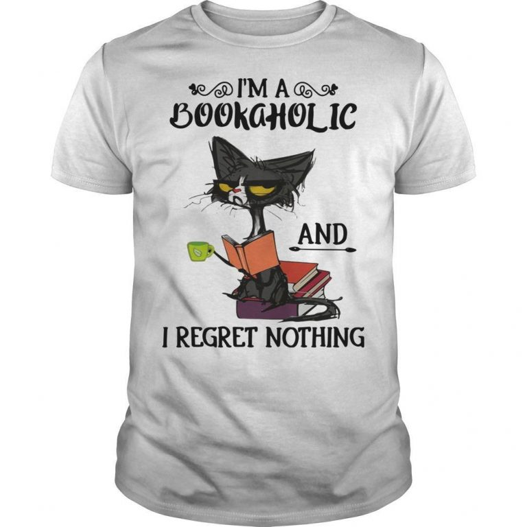 Cat I'm A Bookaholic And I Regret Nothing Shirt