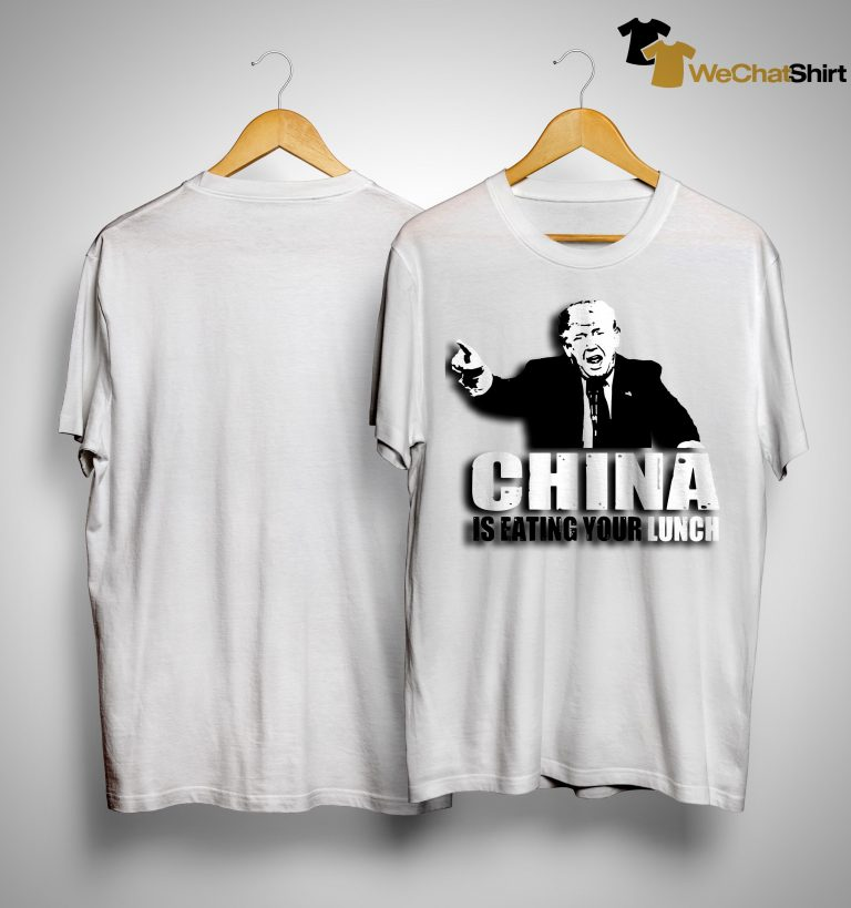 China Is Eating Your Lunch Shirt