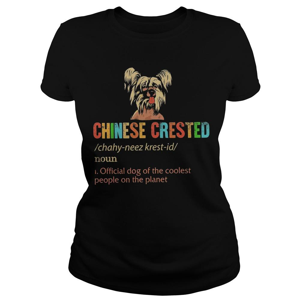 Chinese Crested Official Dog Of The Coolest People On The Planet Longsleeve