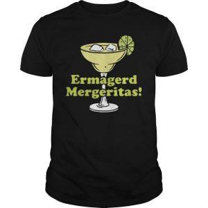Cocktail Ermagerd Mergeritas Shirt