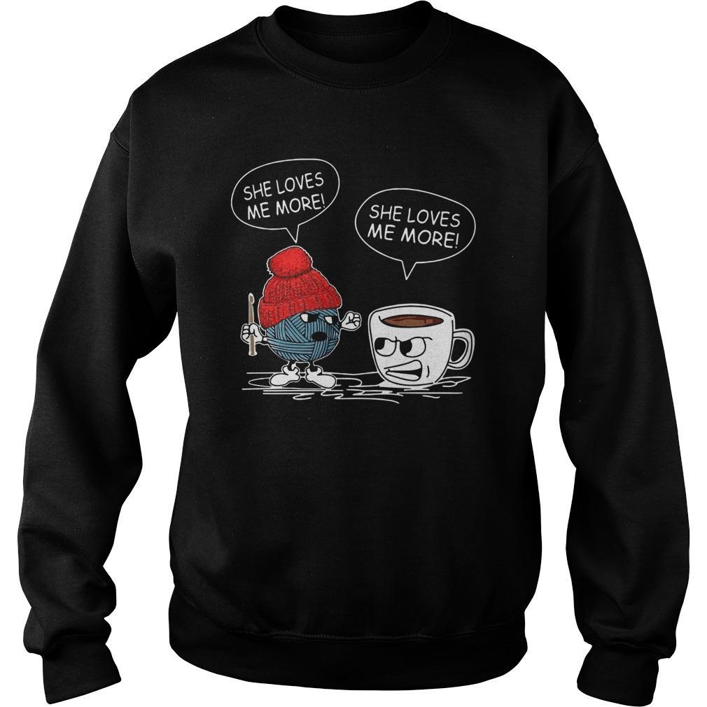 Crochet Coffee She Loves Me More She Loves Me More Sweater