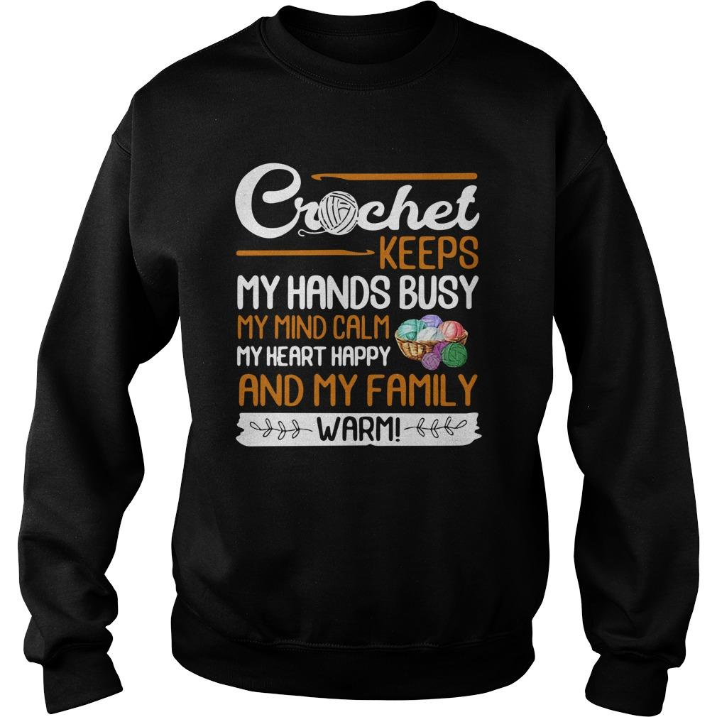 Crochet Keeps My Hands Busy My Mind Calm Sweater