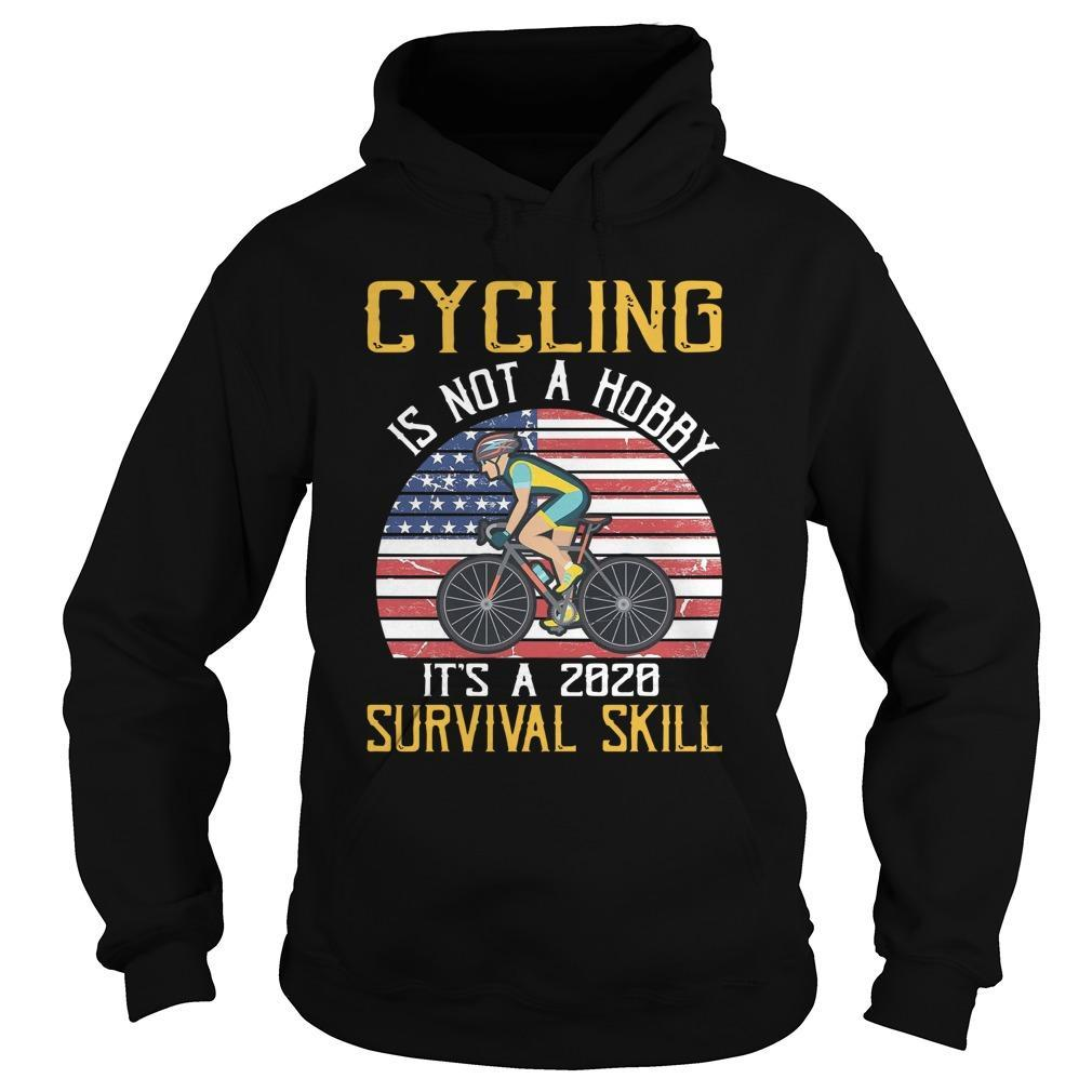 Cycling Is Not A Hobby It's A 2020 Survival Skill Hoodie