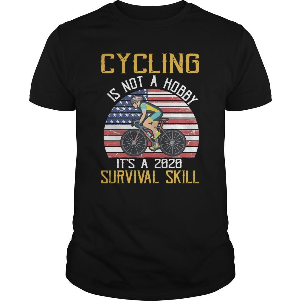 Cycling Is Not A Hobby It's A 2020 Survival Skill Longsleeve