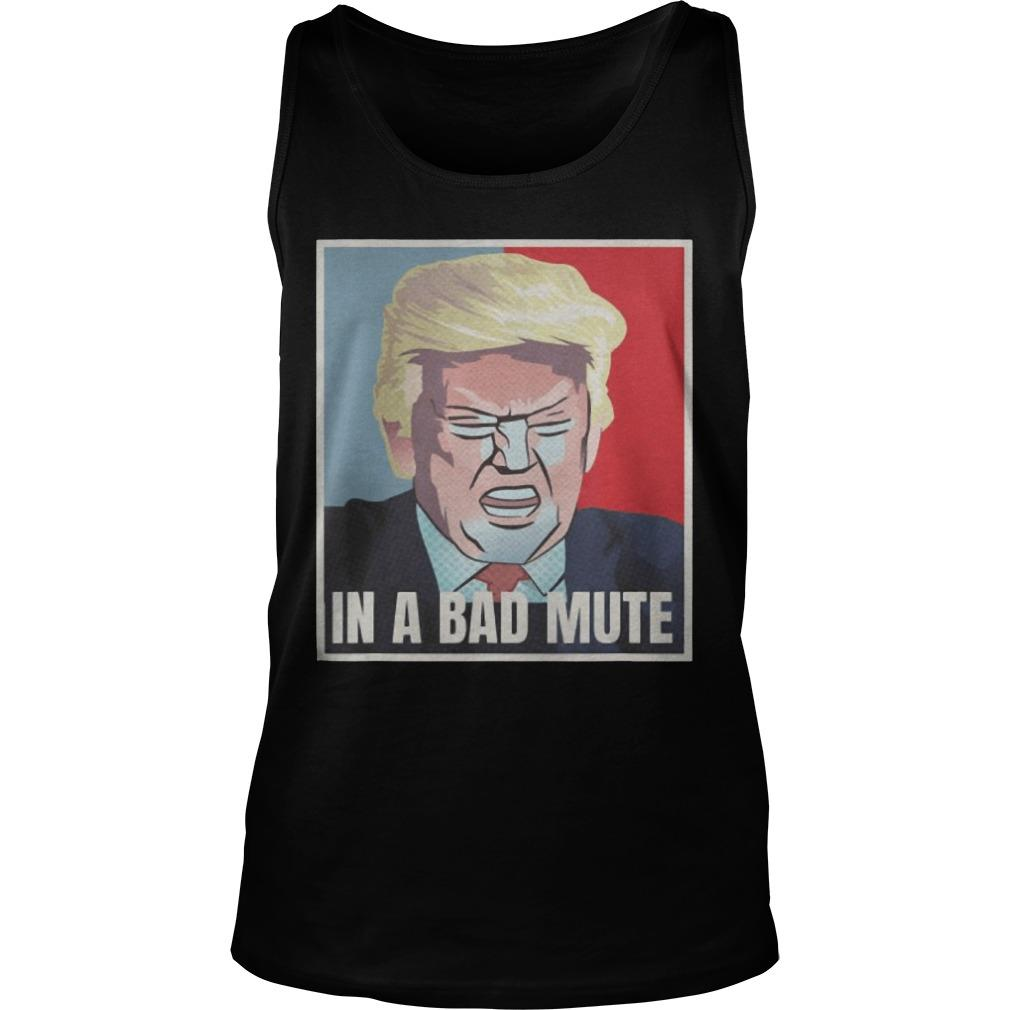 Donald Trump In A Bad Mute Tank Top