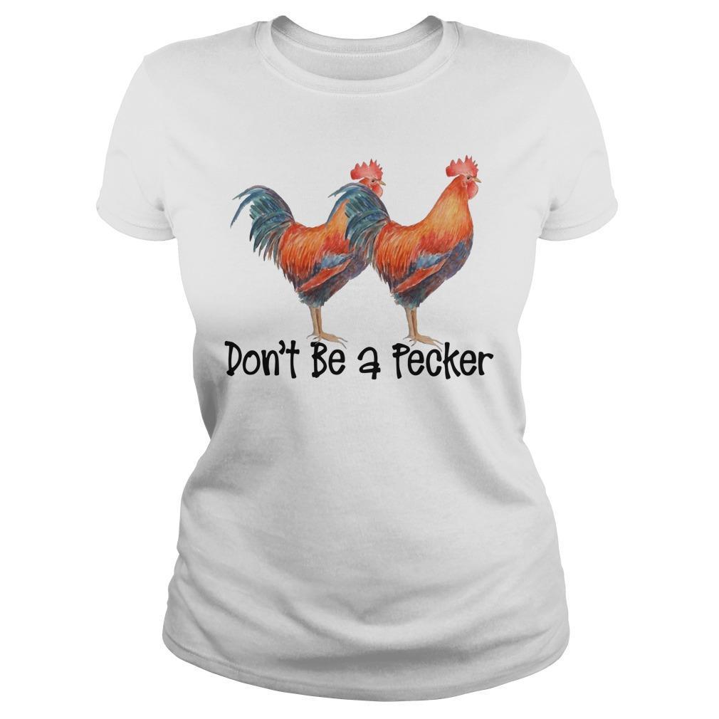 Don't Be A Pecker Longsleeve