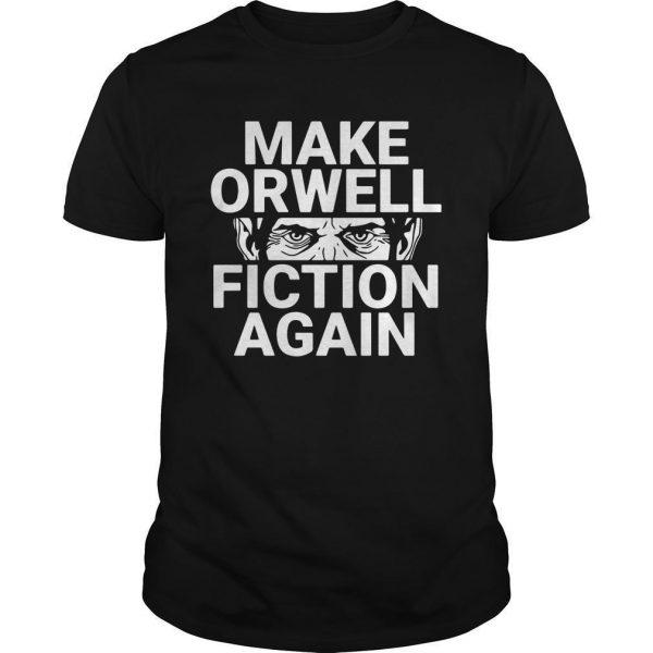 Dual Blend Make Orwell Fiction Again Shirt