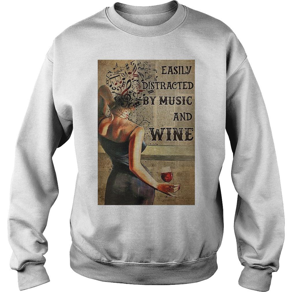 Easily Distracted By Music And Wine Sweater