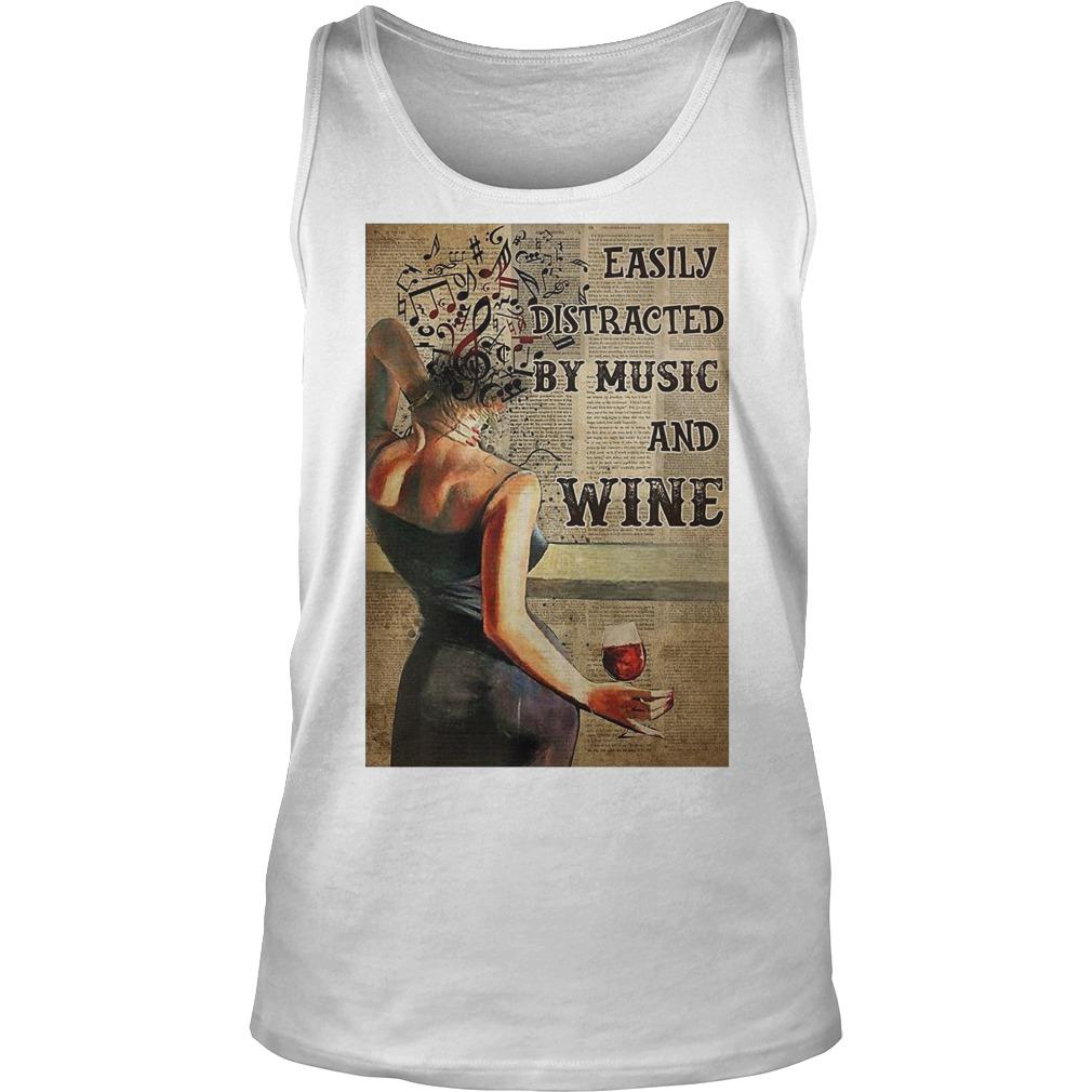 Easily Distracted By Music And Wine Tank Top