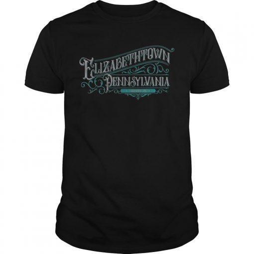 Elizabethtown Pennsylvania Shirt