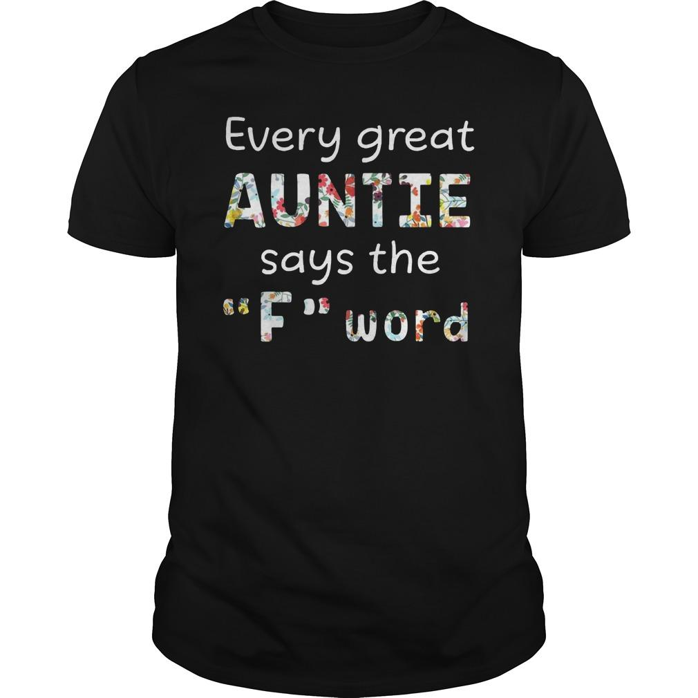 Every Great Auntie Says The F Word Longsleeve