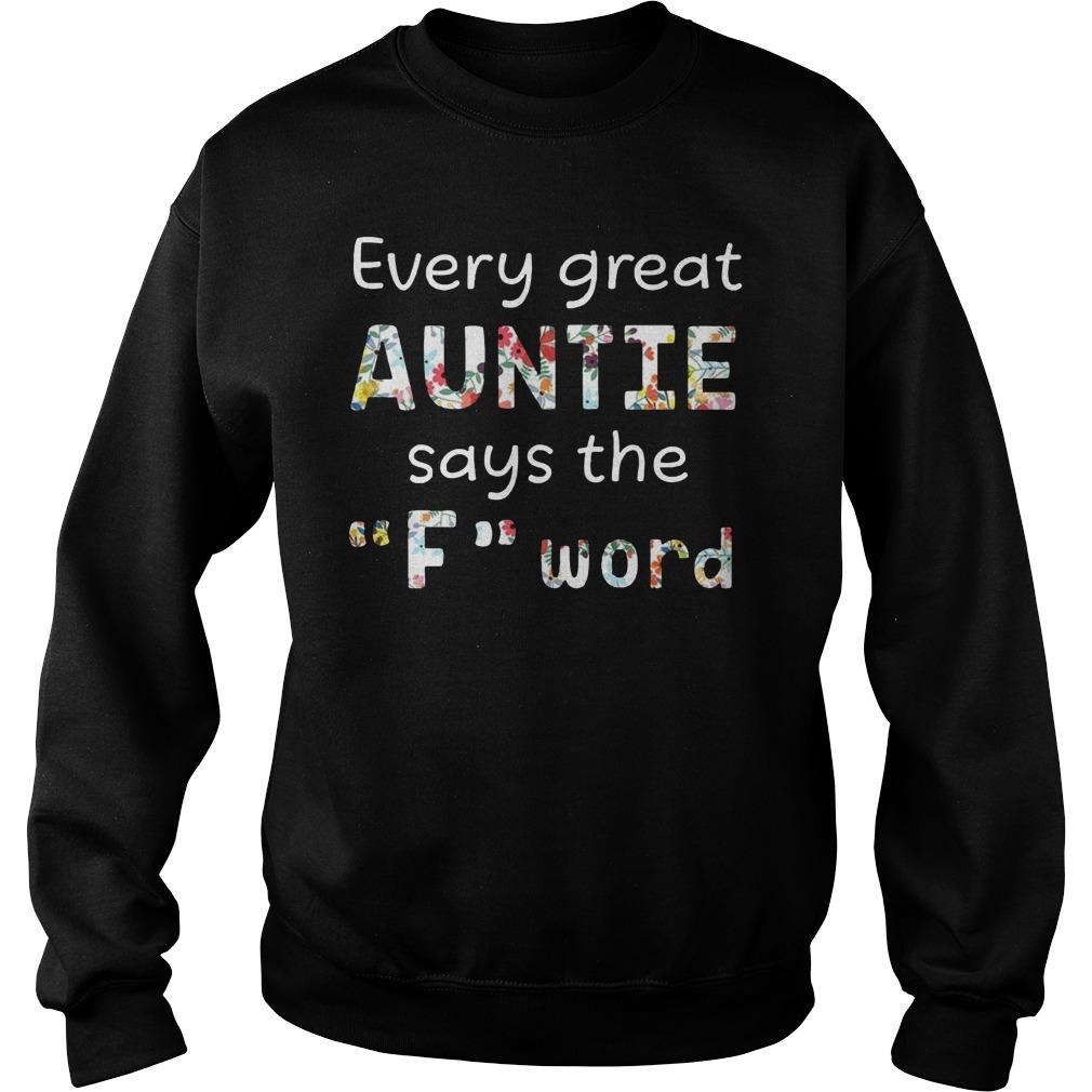 Every Great Auntie Says The F Word Sweater