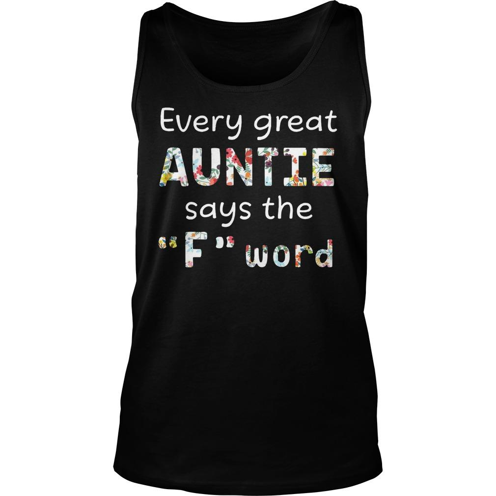 Every Great Auntie Says The F Word Tank Top