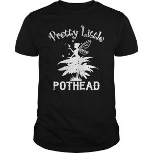 Fairy Pretty Little Pothead Shirt